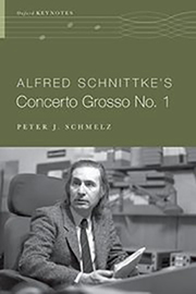 Book Cover Alfred Schnittkes Concerto Grosso No 1_Schmelz Peter